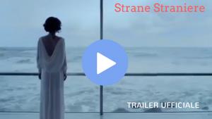STRANE_STRANIERE_film_trailer_streaming_stasera_in_tv_online_ivid_canale_programmi_tv_viblix_tvweb_gratis_italia_rai_cinema_guarda_tv su internet movie