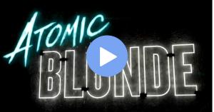 atomic bionda film trailer streaming stasera in tv