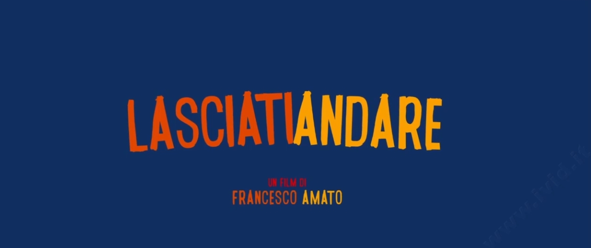 LASCIATI_ANDARE_film_trailer_streaming_ivid_tv_online_canale_tv_italia_gratis_viblix_canali_tv_cinema_gratis_film_al_cinema