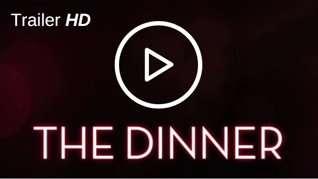 film stasera_the_dinner_trailer_video_streaming_online_viblix_tv_web_italia