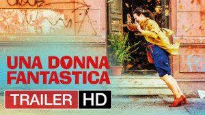 Film Drammatico Una Donna Fantastica guarda trailer italiano video ivid tv online streaming attori trama recensioni hd gratis